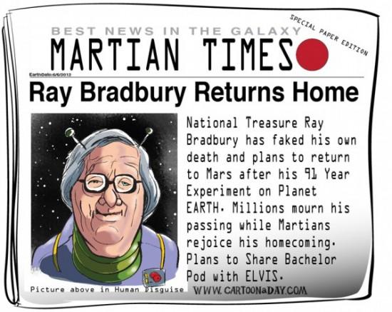Imagen tomada de Carton a Day: http://www.cartoonaday.com/sci-fi-legend-ray-bradbury-dies/